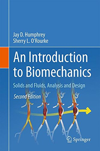 An Introduction to Biomechanics: Solids and Fluids, Analysis and Design (Chemical Engineering Design And Analysis An Introduction)