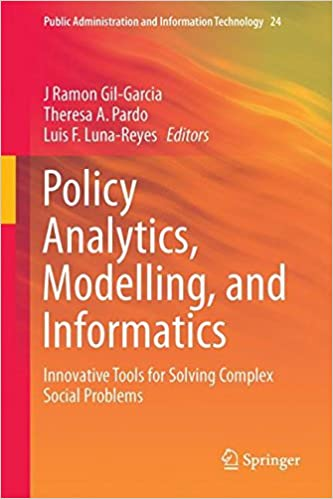 Policy Analytics, Modelling, and Informatics: Innovative Tools for Solving Complex Social Problems
