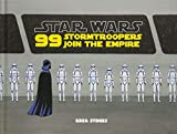 """""""99 Stormtroopers Join the Empire (Star Wars)"""" av Greg Stones"""