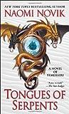 Tongues of Serpents, Naomi Novik, 0345496906