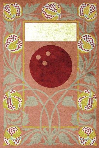 Monogram Bowling, American Journal: Blank Notebook Diary Log (Monogram NouveauThree 365 Lined) (Volume 53) ebook