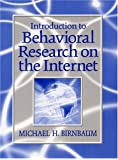 Introduction to Behavioral Research on the Internet with CDROM (Book & CD)