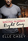 Wrong Number, Right Guy (The Bourbon Street Boys Book 1)