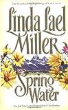 Springwater, Linda Lael Miller, 0671027514
