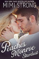 Stardust (Peaches Monroe, Book 1)