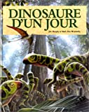 img - for Dinosaure d'un jour book / textbook / text book