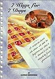 7 Ways for 7 Days, Carole J. Doddridge, 0967168597