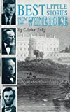 Best Little Stories from the White House, C. Brian Kelly, 0962487546