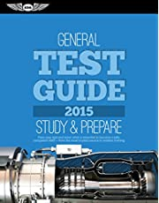 """General Test Guide 2015: The """"Fast-Track"""" to Study for and Pass the Aviation Maintenance Technician Knowledge Exam"""