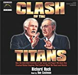 Clash of the Titans: How the Unbridled Ambition of Ted Turner & Rupert Murdoch Has Created Global Empires That Control What We Read Amd Watch