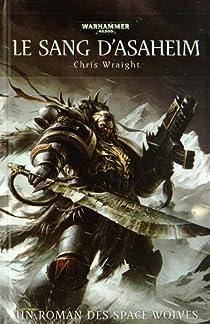 Space Wolves - Ragnar Crinière Noire 07 - Le Sang d'Asaheim par Wraight