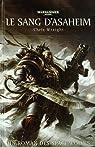 Space Wolves - Ragnar Crinière Noire 07 - Le Sang d'Asaheim par Chris Wraight