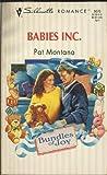 Babies Inc., Pat Montana, 037319076X