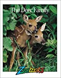 img - for Deer Family (Zoobooks Series) book / textbook / text book