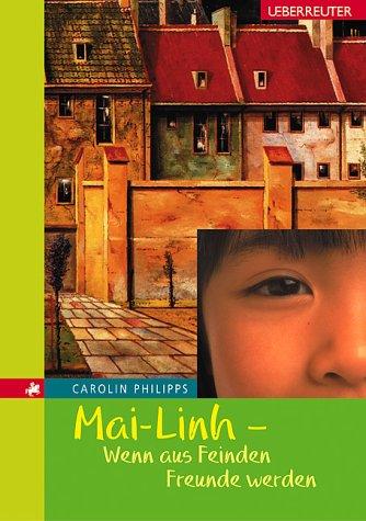 Mai-Linh: Wenn aus Feinden Freunde werden
