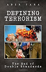 Defining Terrorism: The End of Double Standards