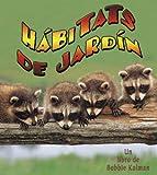 Habitats de Jardin (Introduction a Los Habitats) (Spanish Edition)