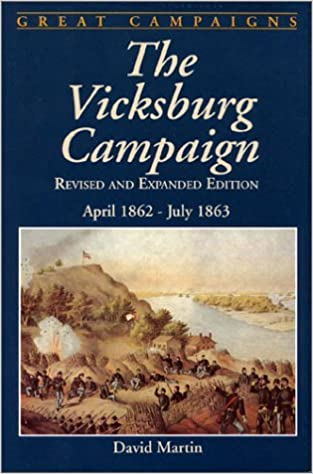 Book The Vicksburg Campaign (Great Campaigns)
