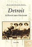 Detroit:  A  Postcard  History  (MI)   (Postcard  History  Series)