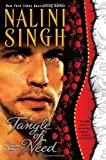 """Tangle of Need (Psy/Changeling)"" av Nalini Singh"