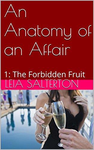 an-anatomy-of-an-affair-1-the-forbidden-fruit