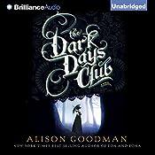 The Dark Days Club: The Lady Helen Trilogy, Book 1 | Alison Goodman