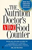 The Nutrition Doctor's A-to-Z Food Counter, Ed Blonz, 0451195876