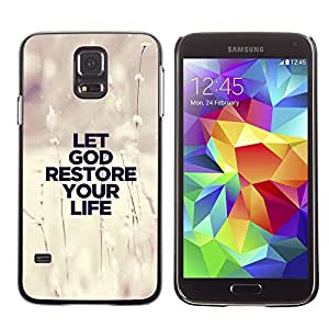 Planetar® ( Bible Verse-LET GOD RESTORE YOUR LIFE ) Samsung Galaxy S5 V / i9600 / SM-G900 Fundas Cover Cubre Hard Case Cover