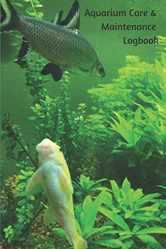 Gift Notebook: Aquarium Care Logbook To Log Fish Food, Tank Cleaning & Daily or Weekly Planning Healthy Marine Life: Journal for tracking daily needs ... like pH & water level in one record book