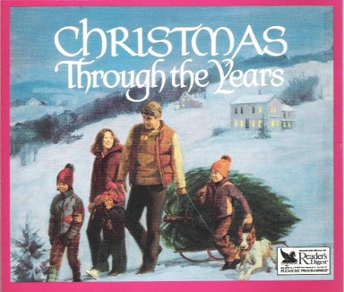 Christmas Through the Years by Reader's Digest