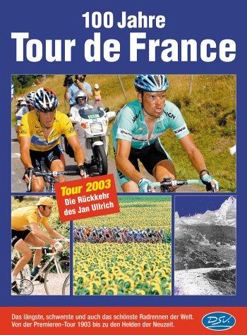 100-jahre-tour-de-france-das-grosse-buch-zur-tour-de-france