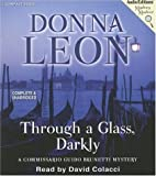 Through a Glass, Darkly   (Commissario Guido Brunetti Mysteries) (Commissario Guido Brunetti Mysteries (Audio))