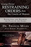 Issuing Divine Restraining Orders from Courts of