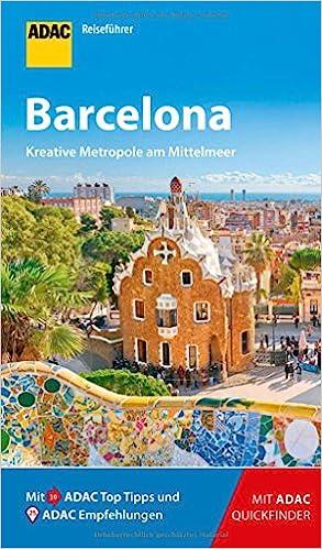 Adac Reisefuhrer Barcelona Der Kompakte Mit Den Adac Top Tipps Und Cleveren Klappkarten Amazon De Macher Julia Bucher
