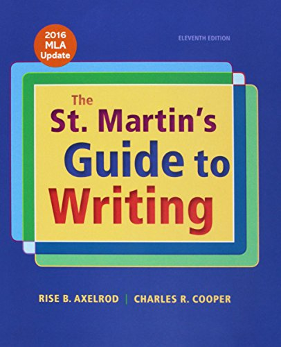 St. Martin's Guide to Writing with 2016 MLA Update 11e (Cloth) & Sticks and Stones 9e