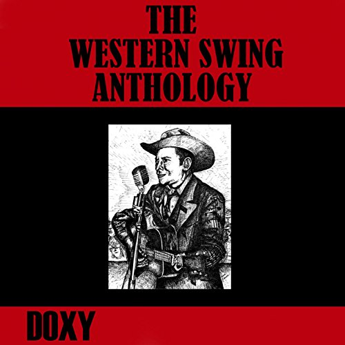 The Western Swing Anthology (D...