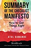 img - for Summary: The Checklist Manifesto: How to Get Things Right by Atul Gawande: Understand Main Takeaways and Analysis book / textbook / text book