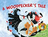 A Woodpecker's Tale, Sean Cassidy, 1554552842
