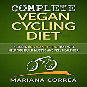 Complete Vegan Cycling Diet Audiobook