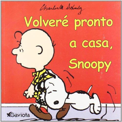 Volveré pronto a casa, Snoopy