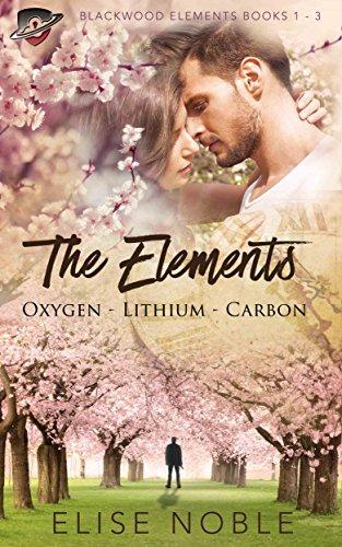 The Elements: Oxygen - Lithium - Carbon: Blackwood Elements Books 1 - 3 (Blackwood Elements Box Set) (Elements Boxed)