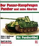 img - for Der Panzerkampfwagen Panther und seine Abarten (Militarfahrzeuge) (German Edition) book / textbook / text book