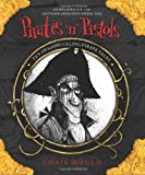 Pirates 'n' Pistols, Chris Mould, 0340999357