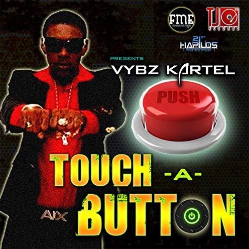 Touch a Button [Explicit] ()