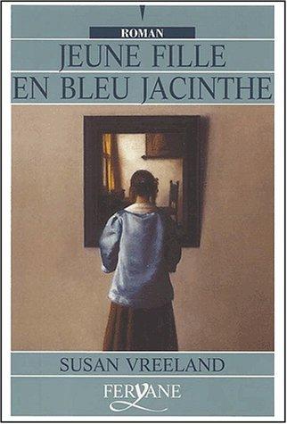 jeune fille en bleu jacinthe Susan Vreeland