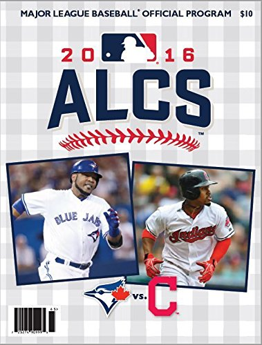2016 ALCS GAME PROGRAM TORONTO BLUE JAYS CLEVELAND INDIANS AMERICAN LEAGUE MLB