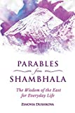 Parables from Shambhala: The Wisdom of the East for