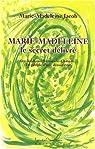 Marie-madeleine - le secret delivré par Jacob