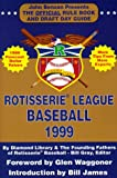 img - for Rotisserie League Baseball: The Official Rule Book and Draft Day Guide (Rotisserie League Baseball: Official Handbook & A to Z Scouting Guide) book / textbook / text book