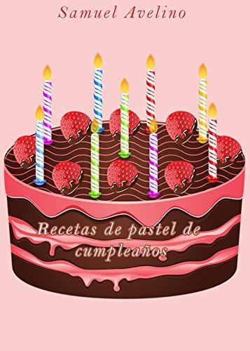 Amazon.com: Recetas de pastel de cumpleaños (Spanish Edition ...